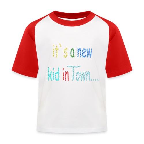 it`s a new kid... - Kinder Baseball T-Shirt