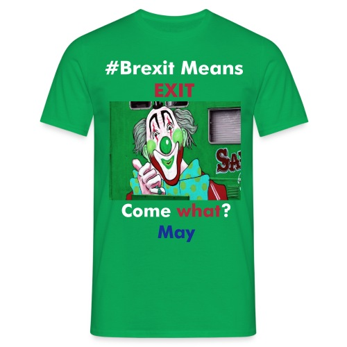 Brexit Means Brexit? - Men's T-Shirt
