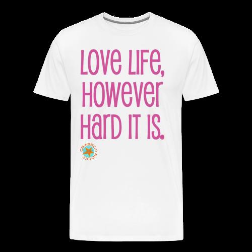 LOVE LIFE - Männer Premium T-Shirt