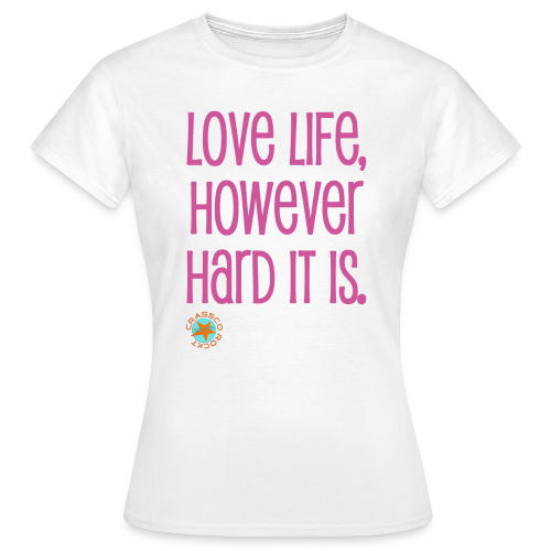 LOVE LIFE - Frauen T-Shirt