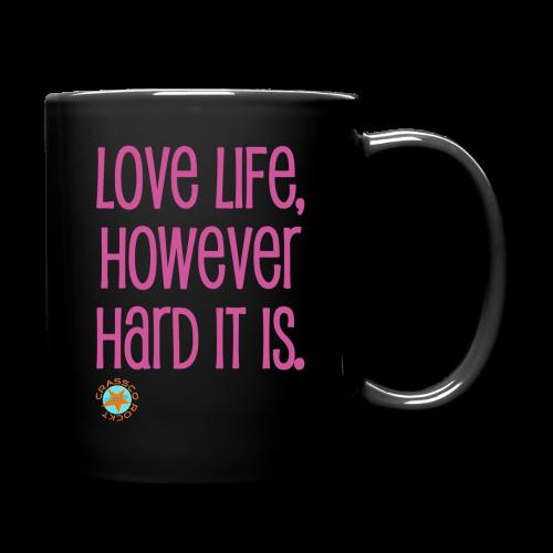 LOVE LIFE - Tasse einfarbig