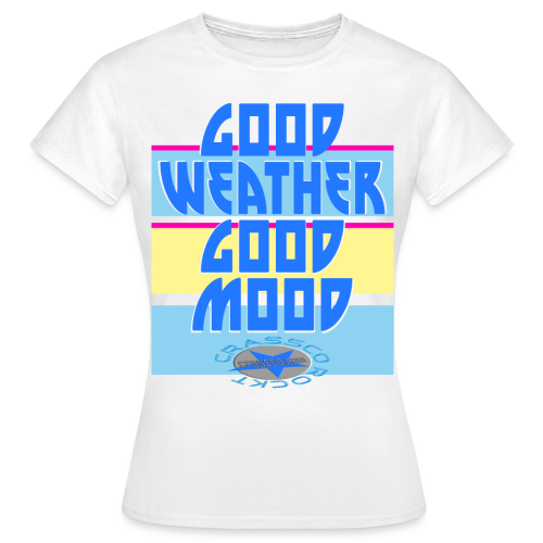 GOOD MOOD - Frauen T-Shirt