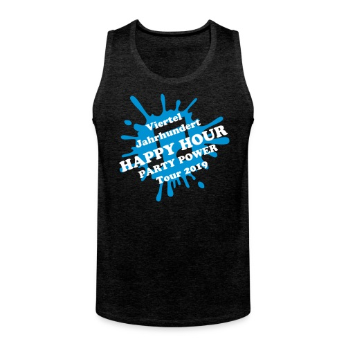 HAPPY HOUR VIERTELJAHRHUNDERT Tour 2019 Tank-Top / Herren - Männer Premium Tank Top