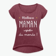 T-shirt Meilleure Maman du monde vecteur rouge bordeaux chiné par Tshirt Family