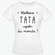 Tee shirt Meilleure tata du monde vecteur blanc par Tshirt Family