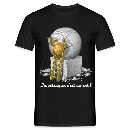 L'art de la pétanque - T-shirt Homme