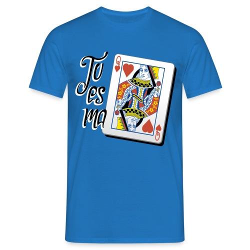 Ma reine de coeur - T-shirt Homme