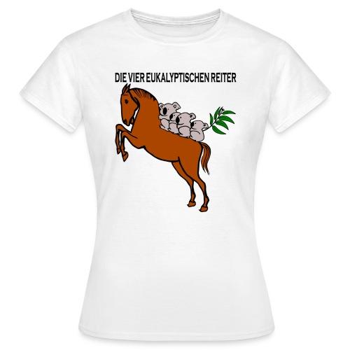 Die vier eukalyptischen Reiter - Frauen T-Shirt
