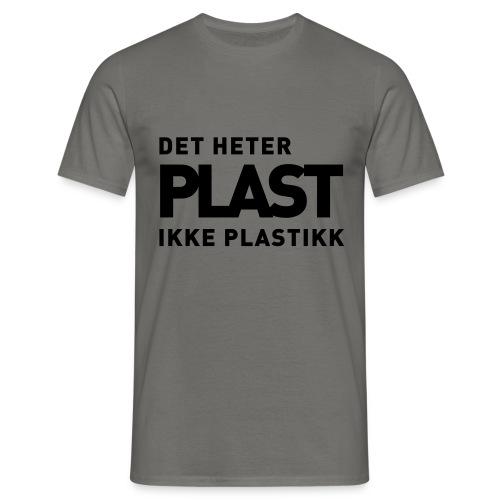 Det heter plast - T-skjorte for menn