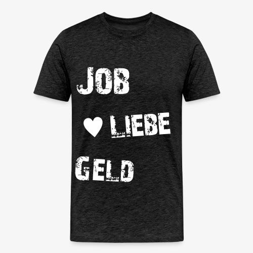 Jungs Shirt Job Liebe Geld groß - Männer Premium T-Shirt