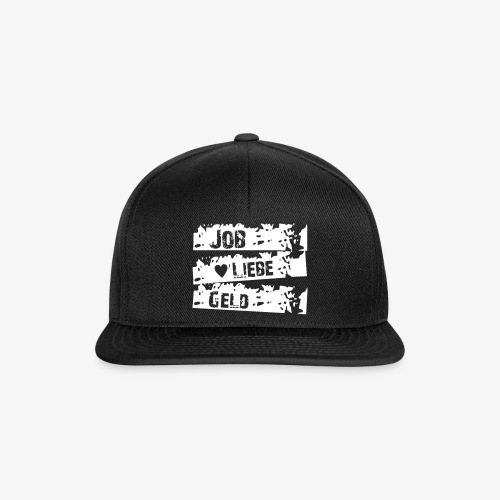 Cap Job Liebe Geld - Snapback Cap