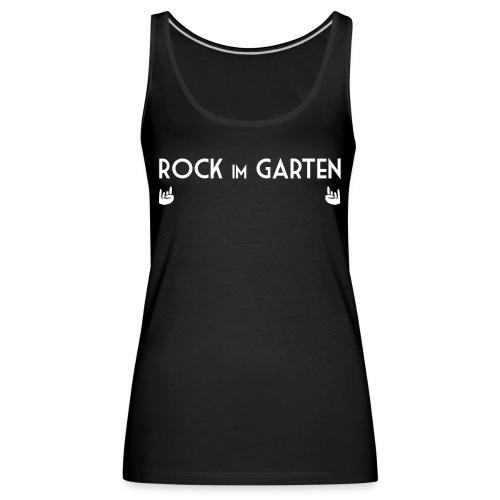 Rock im Garten - Girlie - Frauen Premium Tank Top