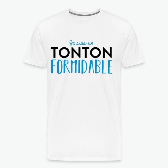 Tee shirt Tonton fomidable blanc par Tshirt Family