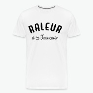 Tee shirt Raleur a la française blanc par Tshirt Family