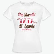 Tee shirt Elue Tata de l'année blanc par Tshirt Family