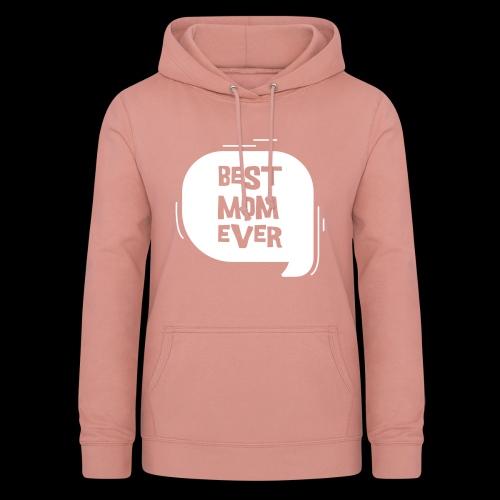 De beste moeder ter wereld - Vrouwen hoodie