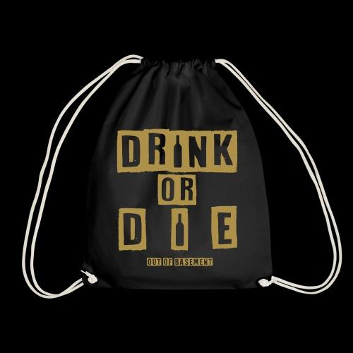 Drink or Die Bag (Gold Edition) - Turnbeutel