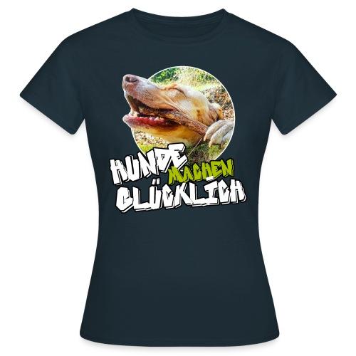 HUNDE MACHEN GLÜCKLICH - Frauen T-Shirt
