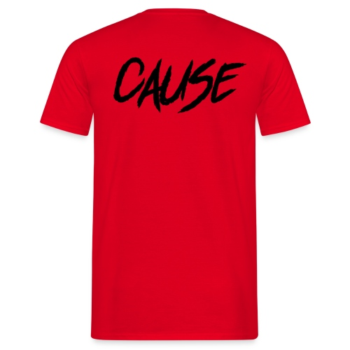 The Cause Red - Mannen T-shirt