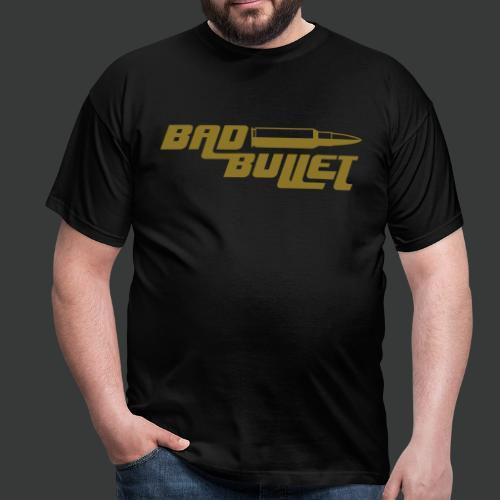 Bad Bullet (2 Sided Print) (Fan Edit)) - Männer T-Shirt