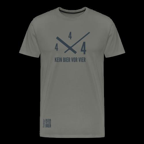 Kein Bier vor 4-Shirt - Männer Premium T-Shirt