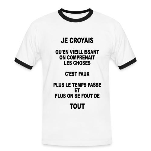 On se fout de tout (humour) - T-shirt contrasté Homme