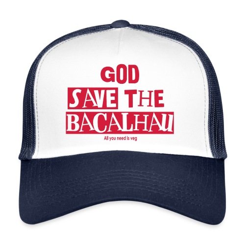 God Save the Bacalhau - Trucker Cap