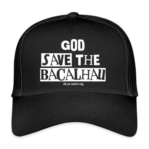 God Save the Bacalhau - Trucker Cap