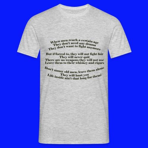 Grumpy Old Man - Men's T-Shirt