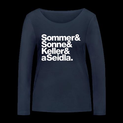 Sommer, Sonne, Keller und a Seidla - Damen BIO Langarmshirt - 100% Baumwolle - #KLEINSTADT - Frauen Bio-Langarmshirt von Stanley & Stella