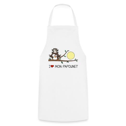 Tablier Hibou Fête des Pères I love mon papounet - Tablier de cuisine