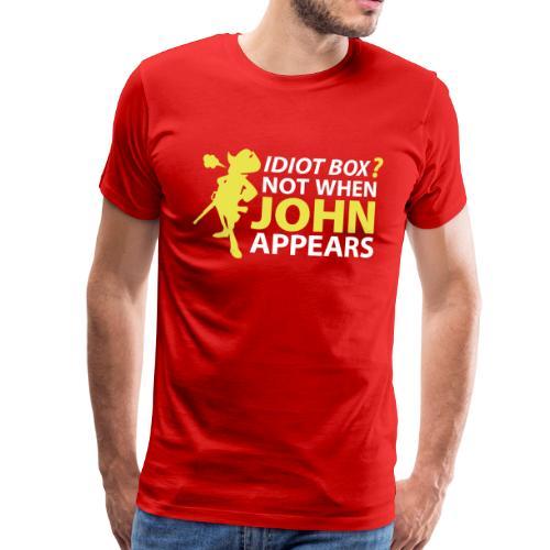Caja tonta? No cuando aparece John - Men's Premium T-Shirt