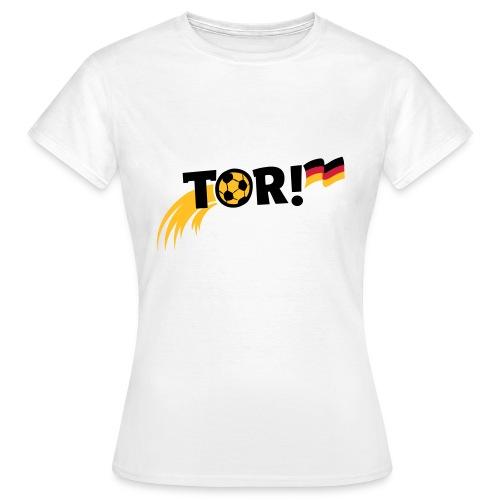 Tor! - Frauen T-Shirt