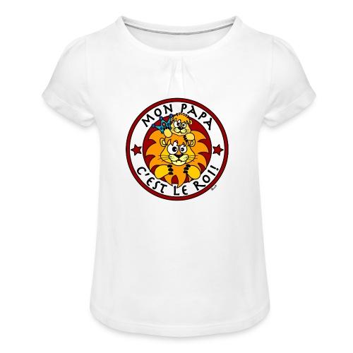 T-shirt Enfant Fille Lion, Mon Papa c'est le Roi - T-shirt à fronces au col Fille