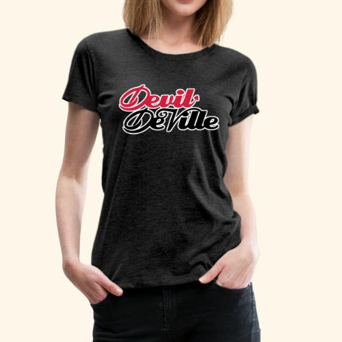 Devil DeVille  - Naisten premium t-paita