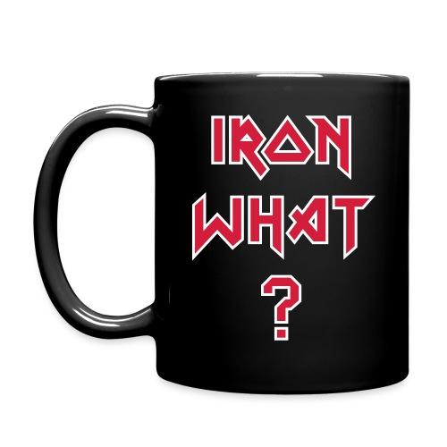 Iron what? - Tasse einfarbig