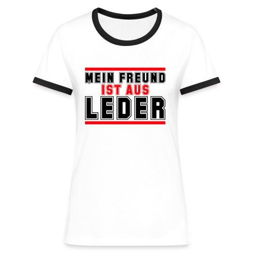 MEIN FREUND IST AUS LEDER - Frauen Kontrast-T-Shirt