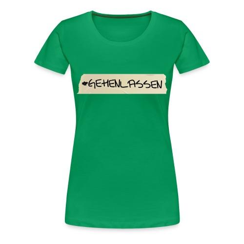 T-Shirt #abgehen - Frauen Premium T-Shirt