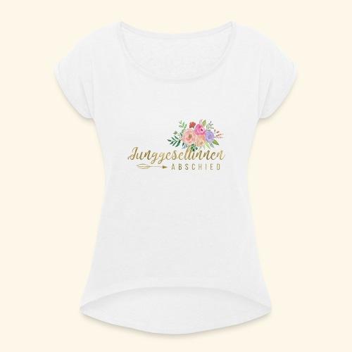 Frauen T-Shirt mit gerollten Ärmeln - Team T shirts JGA,Team Bride,Team,Polterhochzeit,Polterabend,Love,Liebe,Ladys Night,Junggesellinnenabschied,Junggesellenabschied,JGA,Hochzeit,Bride Gang,Bride,Braut