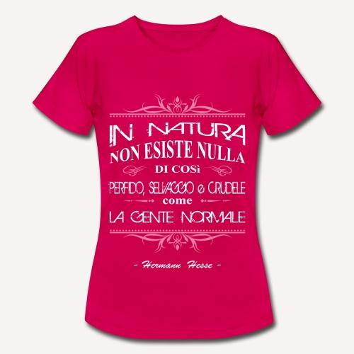 Herman Hesse - In natura... - Maglietta da donna