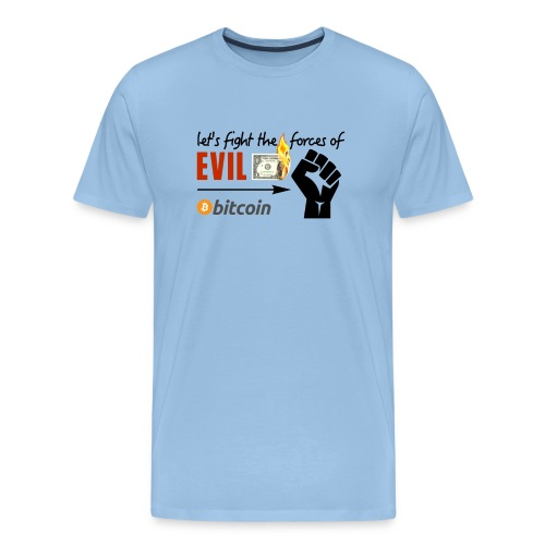 Let's fight the forces of evil Shirt blau - Männer Premium T-Shirt