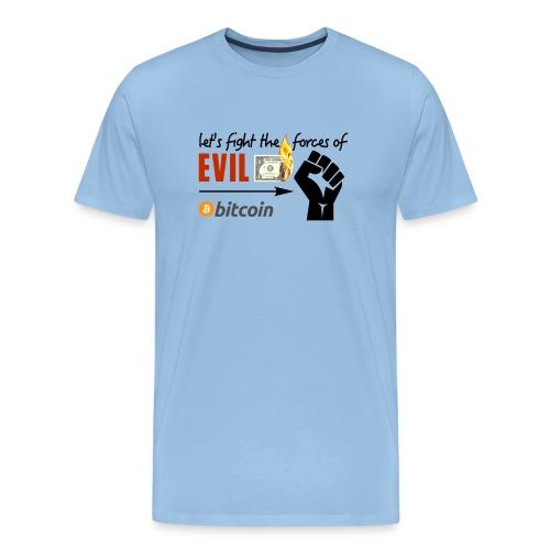 Let's fight the forces of evil Shirt blau - Männer Premium T-Shirt