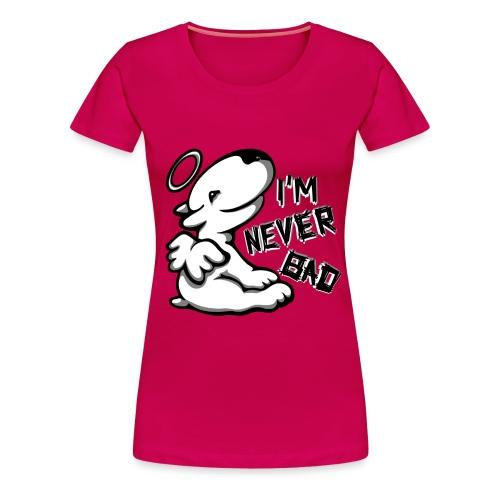 I'm Never Bad Bullterrier  - Women's Premium T-Shirt