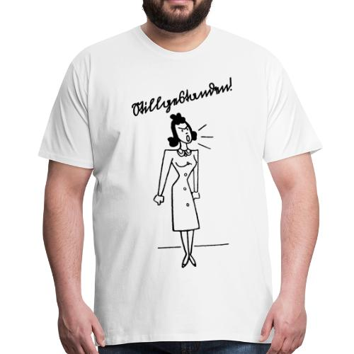 Stillgestanden! - Männer Premium T-Shirt