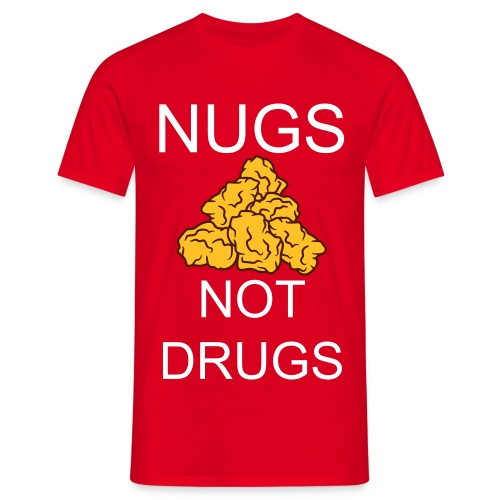 Nuts not drugs - Men's T-Shirt
