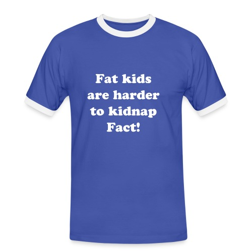 Fat kids are harder to kidnap - Men's Ringer Shirt