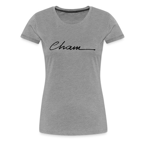 Cham t-shirt femme - T-shirt Premium Femme
