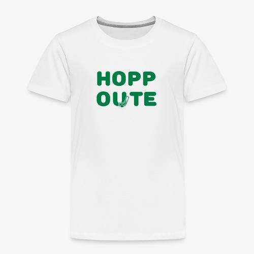 Hopp Oute - White/Green (Kids) - Kinder Premium T-Shirt