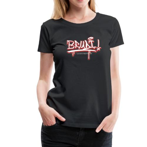 Brudi - Frauen Premium T-Shirt