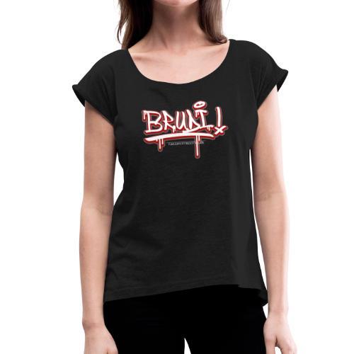 Brudi - Frauen T-Shirt mit gerollten Ärmeln